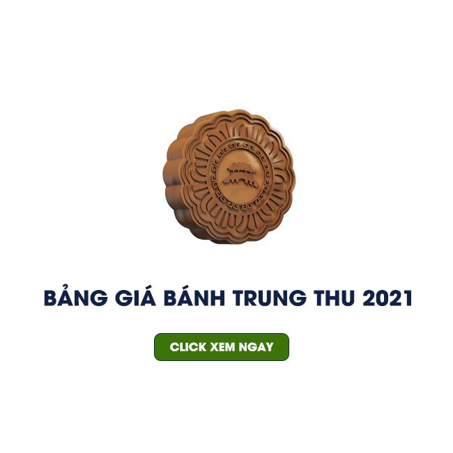 bang gia banh trung thu 2021 2